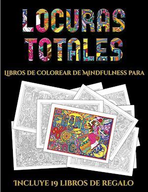 Libros de colorear de Mindfulness para adultos (Locuras totals)