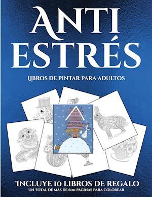 Libros de pintar para adultos (Anti estrés)