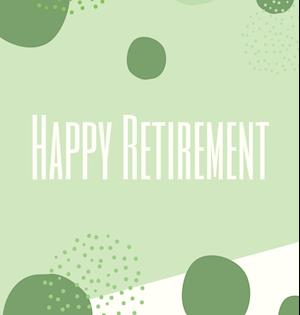 Happy Retirement Guest Book with lined pages (hardback)