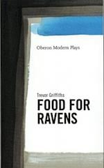 Food for Ravens (Oberon Modern Playwrights S)