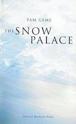 Snow Palace (Modern Plays Series)