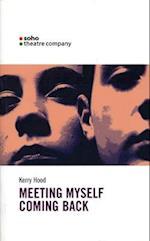 Meeting Myself Coming Back (Oberon Modern Plays)