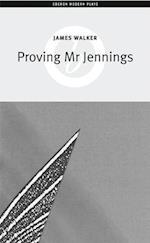 Proving Mr Jennings (Oberon Modern Plays)