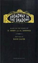 Broadway in the Shadows af David Salter