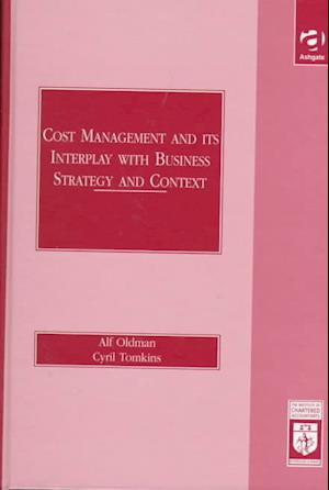 Cost Management and Its Interplay with Business Strategy and Context