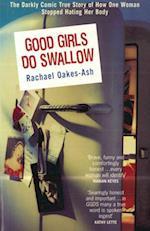 Good Girls Do Swallow