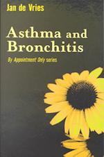 Asthma and Bronchitis af Jan De Vries
