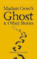 Madam Crowl's Ghost & Other Stories af Joseph Sheridan Le Fanu, David Stuart Davies, M R James