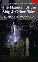 The Haunter of the Ring and Other Tales af Robert E. Howard