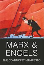 The Communist Manifesto; The Condition of the Working Class in England in 1844; Socialism: Utopian and Scientific af Karl Marx, Tom Griffith, Friedrich Engels