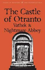 The Castle of Otranto/nightmare Abbey/Vathek af William Beckford, David Stuart Davies, Thomas Love Peacock