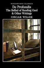 De Profundis, The Ballad of Reading Gaol & Others (Wordsworth Classics)