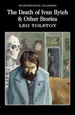 The Death of Ivan Ilyich and Other Stories af Dr Keith Carabine, T C B Brooks, Leo Tolstoy