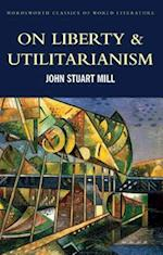 On Liberty & Utilitarianism af John Stuart Mill