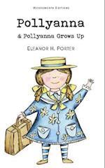 Pollyanna & Pollyanna Grows Up af Eleanor H Porter