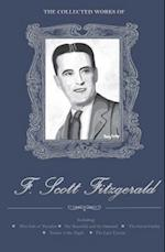 The Collected Works of F. Scott Fitzgerald af Francis Scott Fitzgerald