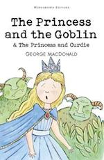 The Princess and the Goblin & The Princess and Curdie af George Macdonald