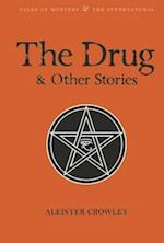 The Drug and Other Stories af Aleister Crowley