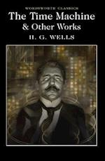 The Time Machine and Other Works af H. G. Wells