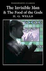 The Invisible Man and the Food of the Gods af H. G. Wells