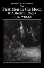 The First Men in the Moon and A Modern Utopia af H. G. Wells