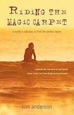 Riding the Magic Carpet af Tom Anderson