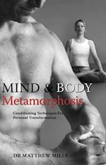 Mind & Body Metamorphosis af Matthew Mills