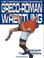 Throws and Take Downs of Greco Roman Wrestling