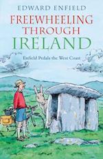 Freewheeling through Ireland af Edward Enfield