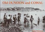 Old Dunoon and Cowal af John Macleay
