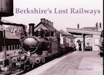 Berkshire's Lost Railways