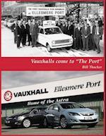 Vauxhalls Come to