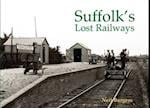 Suffolk's Lost Railways af Neil Burgess