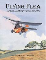 Flying Flea; Henri Mignet's Pou-du-Ciel
