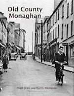 Old County Monaghan af Hugh Oram