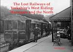 The Lost Railways of Yorkshire's West Riding af Neil Burgess