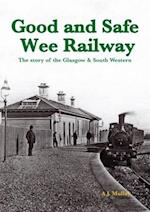 A Good and Safe Wee Railway af A. J. Mullay