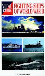 Fighting Ships of World War II (Vital Guide)