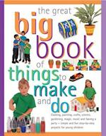 The Great Big Book of Things to Make and Do af Sally Walton