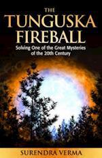 Mystery of the Tunguska Fireball