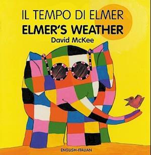 Bog, hardback Il Tempo Di Elmer / Elmer's Weather af David McKee