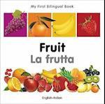 Fruit / La frutta (My First Bilingual Book)