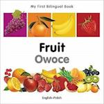 Fruit / Owoce (My First Bilingual Book)