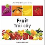 Fruit / Trai Cay (My First Bilingual Book)