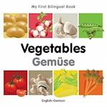 Vegetables / Gemuse (My First Bilingual Book)