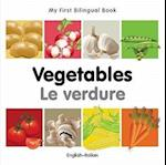 Vegetables / Le verdure (My First Bilingual Book)