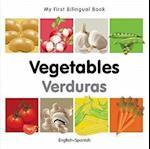 Vegetables/ Verduras (My First Bilingual Book)
