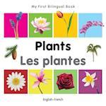 My First Bilingual Book - Plants (My First Bilingual Book)