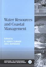 Water Resources and Coastal Management (Managing the Environment for Sustainable Development Series, nr. 3)