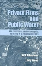 Private Firms and Public Water
